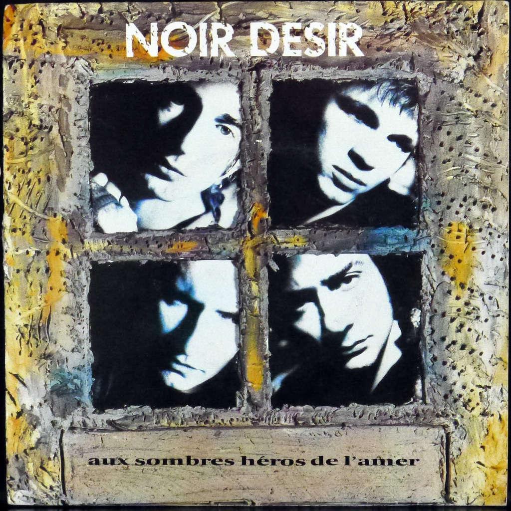 Noir Désir-Aux Sombres Héros de l'Amer-Cover-ParisBazaar-Borde