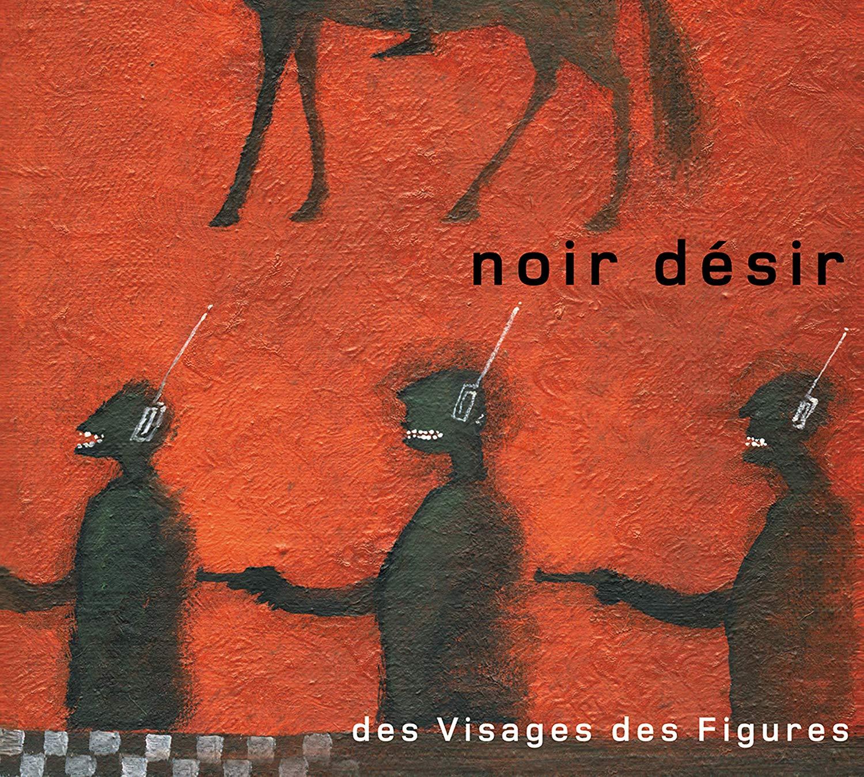 Noir Désir-Des Visages et des Figures-Cover-ParisBazaar-Borde